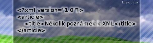 Několik poznámek k XML